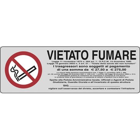 CARTELLO ALLUMINIO VIETATO FUMARE  MIS. 300X10