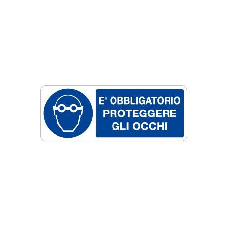 CARTELLO ALLUMINIO OBBLIGATORIO PROTEGGERE GLI OCCHI MIS. 330X125