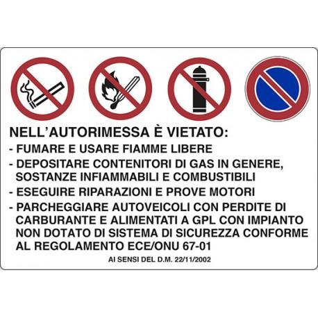 Cartello alluminio  NELL'AUTORIMESSA E' VIETATO: -FUMARE E USARE FIAMME LIBERE -DEPOSITARE CONTENITORI DI GAS