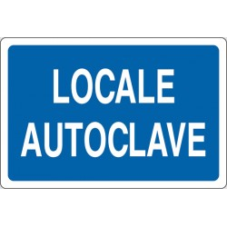 CARTELLO ALLUMINIO LOCALE AUTOCLAVE  MIS.300X200