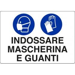 CARTELLO ALLUMINIO OBBLIGATORIO INDOSSARE GUANTI E MASCHERINE  MIS. 300X200