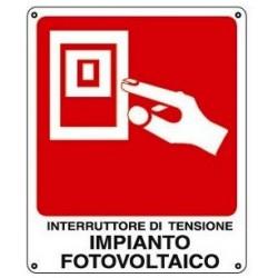 CARTELLO ALLUMINIO INTERRUTTORE DI EMERGENZA FOTOVOLTAICO MIS. 150X200