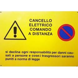 CARTELLO ALLUMINIO CANCELLO ELETTRICO COMANDO A DISTANZA